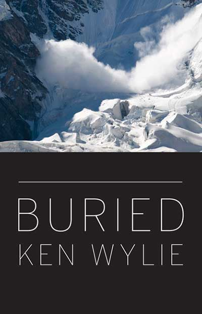 "Find ""Buried,"" a book about the human factors that lure us into avalanche terrain, written by Ken Wylie, at Rocky Mountain Books."
