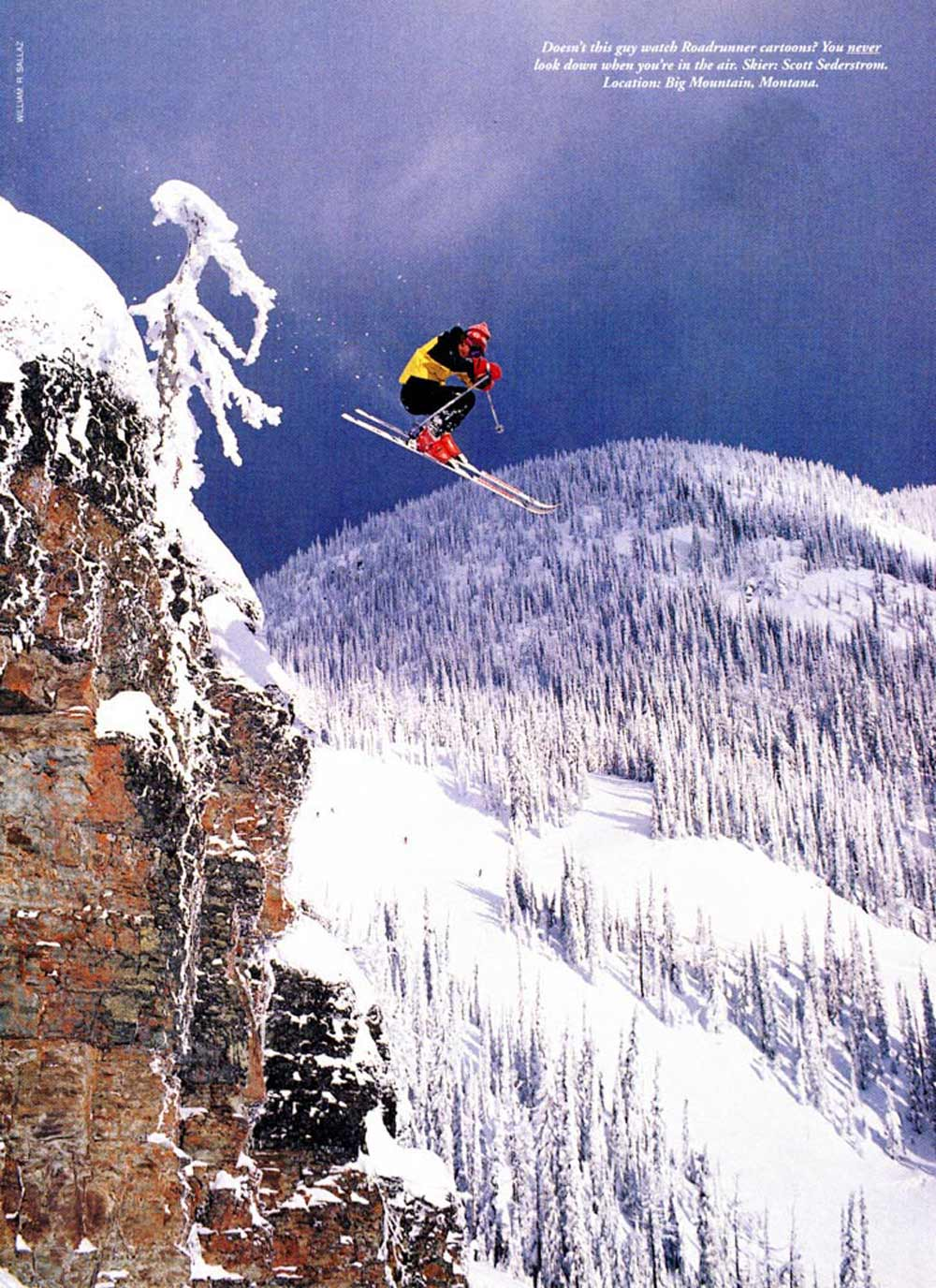 Scott Sederstrom ahead of his time in Whitefish, Montana. PHOTO: Bill Sallaz